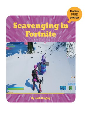 cover image of Scavenging in Fortnite