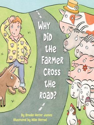 cover image of Why Did the Farmer Cross the Road?