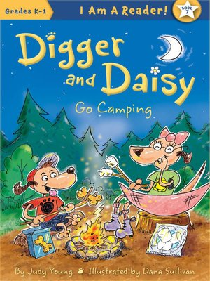 cover image of Digger and Daisy Go Camping