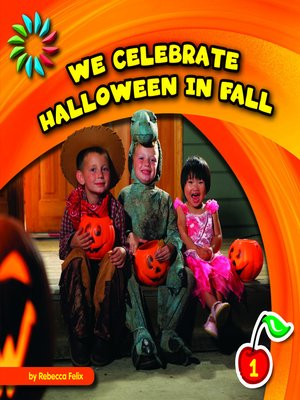 cover image of We Celebrate Halloween in Fall