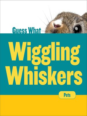 cover image of Wiggling Whiskers