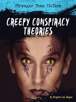 cover image of Creepy Conspiracy Theories