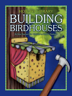 cover image of Building Birdhouses