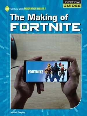 cover image of The Making of Fortnite