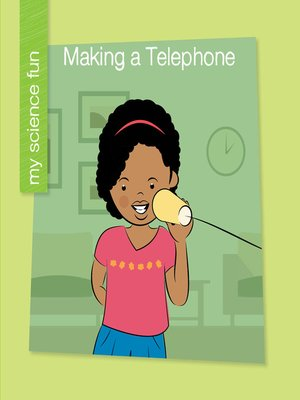 cover image of Making a Telephone