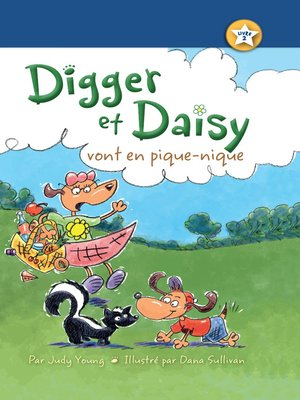 cover image of Digger et Daisy vont en pique-nique (Digger and Daisy Go on a Picnic)