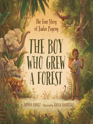 cover image of The Boy Who Grew a Forest
