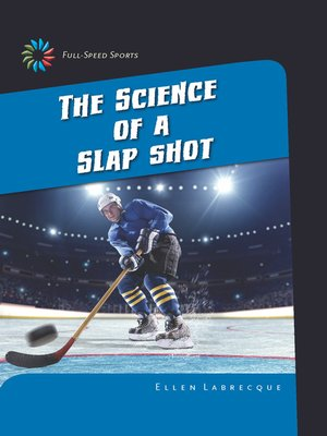 cover image of The Science of a Slap Shot