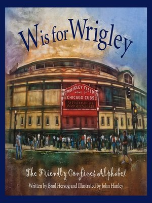 cover image of W is for Wrigley