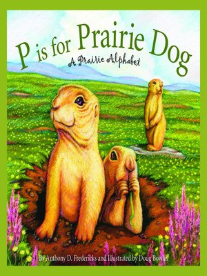 cover image of P is for Prairie Dog