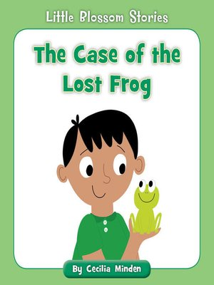 cover image of The Case of the Lost Frog
