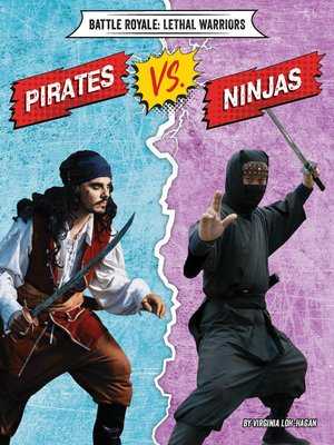 cover image of Pirates vs. Ninjas
