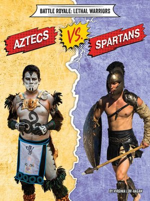 cover image of Aztecs vs. Spartans