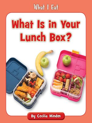 cover image of What Is in Your Lunch Box?