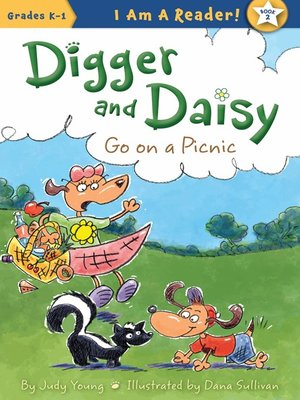 cover image of Digger and Daisy Go On a Picnic