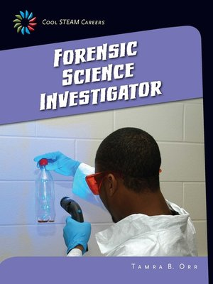 cover image of Forensic Science Investigator