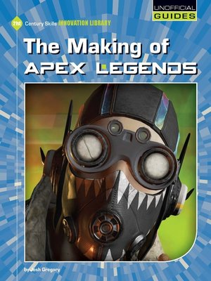 cover image of The Making of Apex Legends