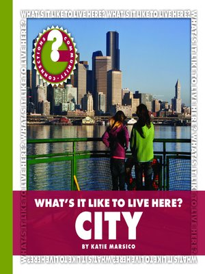 cover image of What's It Like to Live Here? City