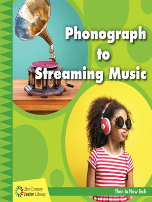 cover image of Phonograph to Streaming Music