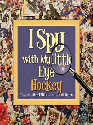 cover image of I Spy with My Little Eye Hockey