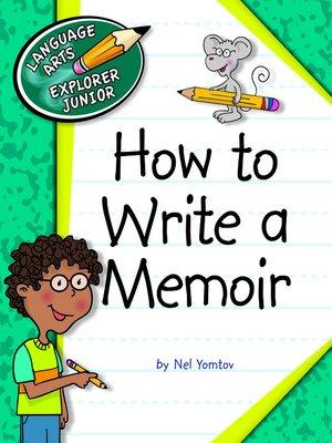 cover image of How to Write a Memoir