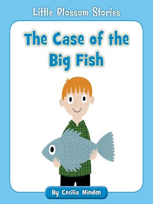 cover image of The Case of the Big Fish