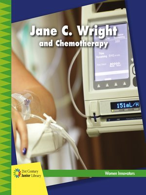 cover image of Jane C. Wright and Chemotherapy