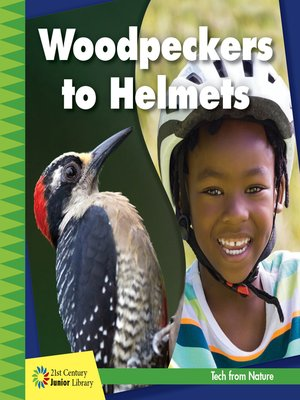 cover image of Woodpeckers to Helmets