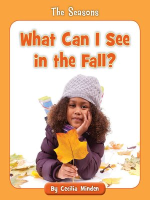 cover image of What Can I See in the Fall?