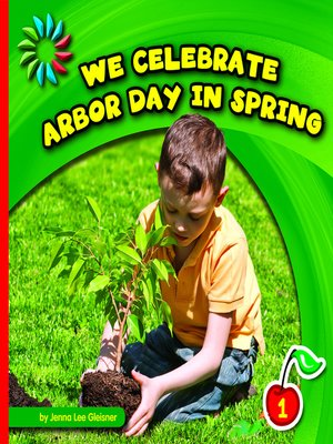 cover image of We Celebrate Arbor Day in Spring