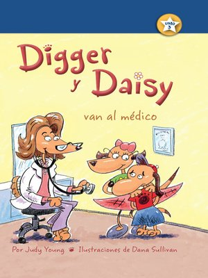 cover image of Digger y Daisy van al médico (Digger and Daisy Go to the Doctor)
