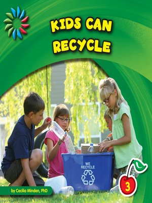 cover image of Kids Can Recycle