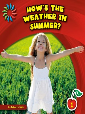 cover image of How's the Weather in Summer?