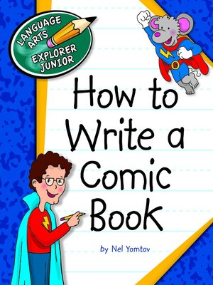 cover image of How to Write a Comic Book