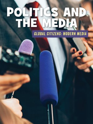 cover image of Politics and the Media