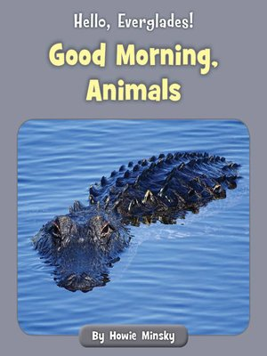 cover image of Good Morning, Animals