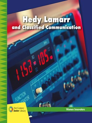 cover image of Hedy Lamarr and Classified Communication