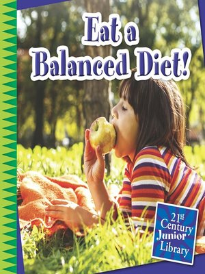 cover image of Eat a Balanced Diet!