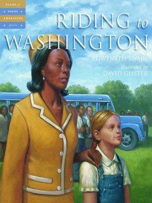cover image of Riding to Washington