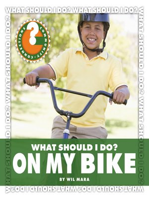 cover image of What Should I Do? On My Bike