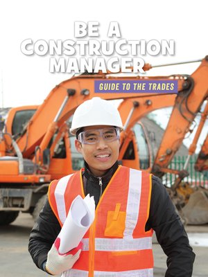 cover image of Be a Construction Manager
