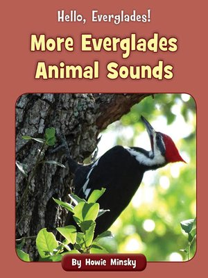cover image of More Everglades Animal Sounds
