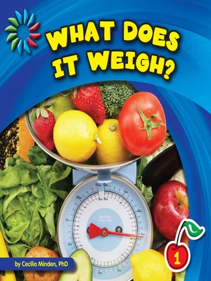 cover image of What Does It Weigh?