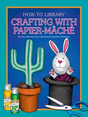 cover image of Crafting with Papier-Mâché