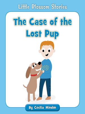 cover image of The Case of the Lost Pup
