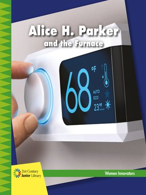 cover image of Alice H. Parker and the Furnace