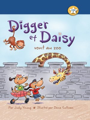 cover image of Digger et Daisy vont au zoo (Digger and Daisy Go to the Zoo)