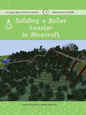 cover image of Building a Roller Coaster in Minecraft