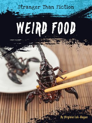 cover image of Weird Food