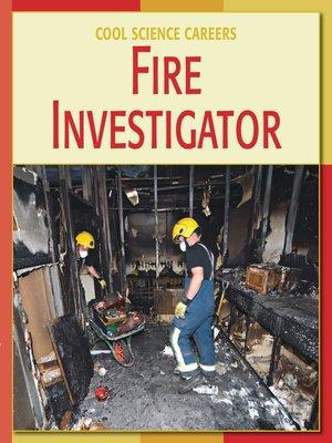 cover image of Fire Investigator